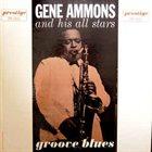 GENE AMMONS Groove Blues album cover