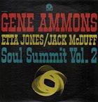 GENE AMMONS Soul Summit Vol. 2 album cover