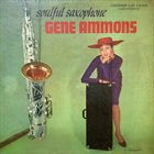 GENE AMMONS Soulful Saxophone (aka Makes It Happen) album cover