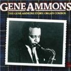GENE AMMONS The Gene Ammons Story: Organ Combos album cover
