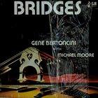GENE BERTONCINI Bridges album cover