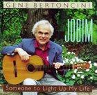 GENE BERTONCINI Jobim: Someone to Light Up My Life album cover