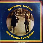 GENE CHANDLER Gene Chandler & Jerry Butler : Gene & Jerry - One & One album cover