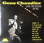 GENE CHANDLER Live On Stage In '65 (aka Live At The Regal) album cover