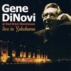 GENE DINOVI At Red Brick Warehouse (Live In Yokohama) album cover