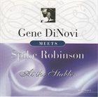 GENE DINOVI Gene DiNovi Meets Spike Robinson At The Stables album cover