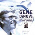 GENE DINOVI Plays the Music of Benny Carter album cover