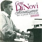 GENE DINOVI Renaissance of a Jazz Master album cover