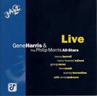 GENE HARRIS Gene Harris & The Philip Morris All-Stars : Live album cover