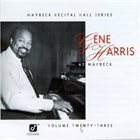 GENE HARRIS Maybeck Recital Hall Series, Volume Twenty-Three album cover