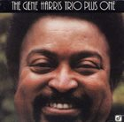 GENE HARRIS The Gene Harris Trio Plus One album cover
