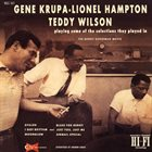GENE KRUPA Gene Krupa / Lionel Hampton / Teddy Wilson ‎: Playing Some Selections The Played In The Benny Goodman Movie album cover