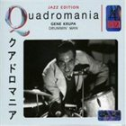 GENE KRUPA Quadromania: Drummin' Man album cover