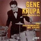 GENE KRUPA The Instrumental Mr. Krupa album cover