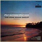 GENE RAINS Far Across The Sea album cover