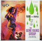 GENE RAINS Rains In The Tropics album cover