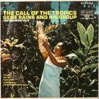 GENE RAINS The Call Of The Tropics album cover