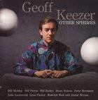 GEOFF KEEZER Other Spheres album cover