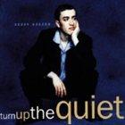 GEOFF KEEZER Turn Up the Quiet album cover