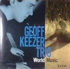 GEOFF KEEZER World Music album cover