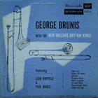 GEORG BRUNIS (GEORGE BRUNIES) George Brunis with the New Orleans Rhythm Kings album cover