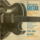 GEORGE BARNES George Barnes, Bob Mersey : How To Play The Guitar album cover