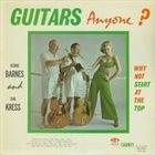 GEORGE BARNES Guitars, Anyone? (with Carl Kress) album cover
