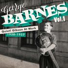 GEORGE BARNES Quiet! Gibson At Work (1938-1957) album cover