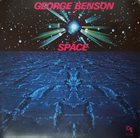 GEORGE BENSON Space album cover