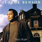 GEORGE BENSON That's Right album cover