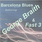 GEORGE BRAITH Barcelona Blues album cover