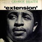 GEORGE BRAITH Extension album cover