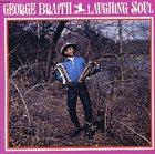 GEORGE BRAITH Laughing Soul album cover