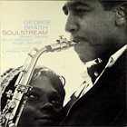 GEORGE BRAITH Soul Stream album cover