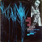 GEORGE BRAITH Two Souls In One album cover