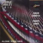GEORGE CABLES Alone Together album cover