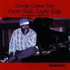 GEORGE CABLES Dark Side, Light Side album cover