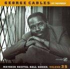 GEORGE CABLES Live at Maybeck Recital Hall, Vol. 35 album cover