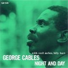GEORGE CABLES Night and Day album cover