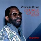 GEORGE CABLES Person to Person album cover