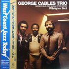 GEORGE CABLES Whisper Not album cover