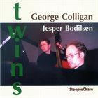 GEORGE COLLIGAN George Colligan & Jesper Bodilsen : Twins album cover