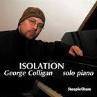 GEORGE COLLIGAN Isolation album cover