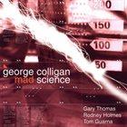 GEORGE COLLIGAN Mad Science album cover