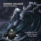 GEORGE COLLIGAN More Powerful album cover