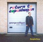 GEORGE COLLIGAN Return To Copenhagen album cover