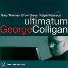 GEORGE COLLIGAN Ultimatum album cover