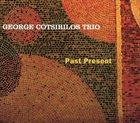 GEORGE COTSIRILOS Past Present album cover