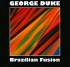 GEORGE DUKE Brazilian Fusion album cover