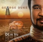 GEORGE DUKE Deja Vu album cover